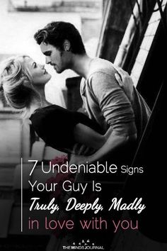 Signs that are obvious and certain that he loves you, Girl