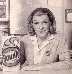 Nancy Walker (Rosie the Bounty Paper Towel Lady).. Trivia: Nancy was cast as the lead in Funny Girl before Barbara Streisand was given the role.