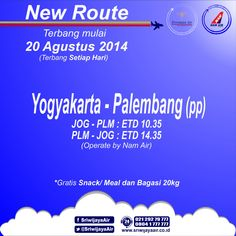 New Routes!! Will effective 20 August 2014. Be the first to fly with us! #SriwijayaAir