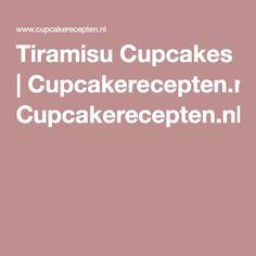 Tiramisu Cupcakes   Cupcakerecepten.nl  + nog veel andere cupcake recepten