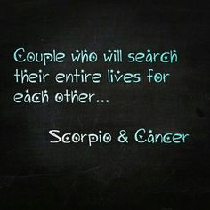 so a Scorpio & a Cancer must have a very strong connection, I sure see the two together a lot, more so than any other sign. Cancer Woman Scorpio Man, Scorpio Love, Scorpio Quotes, Scorpio Men, Scorpio Zodiac, My Zodiac Sign, Zodiac Quotes, Cancer Zodiac Compatibility, Amor