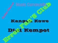 Kangen Kowe | Didi Kempot