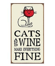 Look at this #zulilyfind! 'Cats & Wine' Wall Sign #zulilyfinds