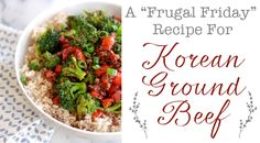 Korean Ground Beef: A Fabulously Frugal Recipe!