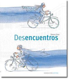 [EH] Desencuentros - Jimmy Liao [Barbara Fiore Ed. Books To Read, My Books, Bike Illustration, Love Journal, Retro 1, Film Books, Conte, Book Cover Design, Childrens Books