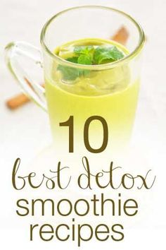 10 Best Healthy Detox Smoothie Recipes