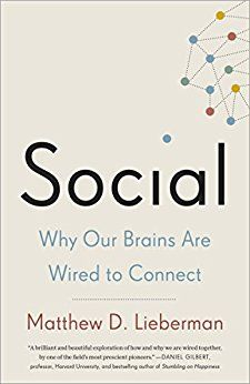 Social: Why Our Brains Are Wired to Connect eBook: Matthew D. Lieberman: Amazon.com.br: Loja Kindle