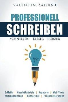 Valentin Zahrnt, Schneller, besser, kürzer: Professionell schreiben |