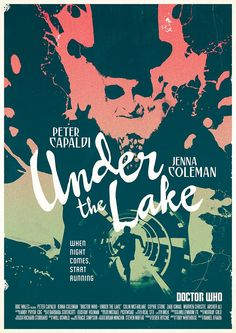 My poster for tonight's spooky #DoctorWho ep Under the Lake, written by @hanniganspiteri, produced by @Abslom_Deek.