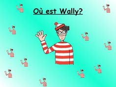 Where's wally prepositions Will have to add this to my house unit next year. French Teaching Resources, Teaching French, Teaching Ideas, French Prepositions, Communication Orale, Wheres Wally, French For Beginners, French Worksheets, French Kids