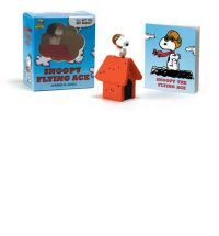 """Peanuts: Snoopy the Flying Ace: """"I'll Get You, Red Baron!"""""""