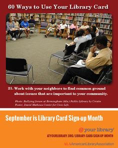 #21. Work with your neighbors to find common ground about issues that are important to your community.  Photo: Bullying forum at Birmingham (Ala.) Public Library by Cristin Foster, David Mathews Center for Civic Life.
