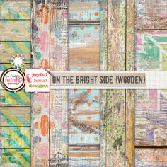 On the Bright Side (wooden) by Joyful Heart Designs :)
