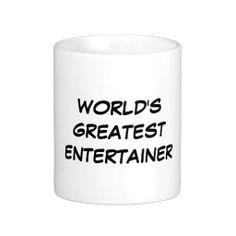 """World's Greatest Entertainer"" Mug"