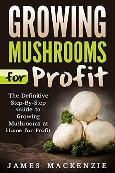 If you have some spare area in an outhouse or even in your cellar or garage, you can utilize it for mushroom growing, which are tasty, nutritious and a great source of organic protein. Remember that food that you grow yourself will al Growing Mushrooms At Home, Garden Mushrooms, Edible Mushrooms, Stuffed Mushrooms, Mushroom Cultivation, Natural Farming, Organic Protein, Grow Your Own Food, Free Kindle Books