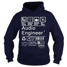 AUDIO ENGINEER T-Shirts, Hoodies. SHOPPING NOW ==► https://www.sunfrog.com/LifeStyle/AUDIO-ENGINEER-96849346-Navy-Blue-Hoodie.html?id=41382