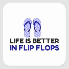 LIFE FLIP FLOP SQUARE STICKER   camping camping, fishing christmas gifts, gifts for fisherman #dishscrubbie #nylonnetscrubbies #airstream