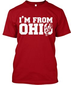 Limited Edition - I'm from OHIO   Teespring