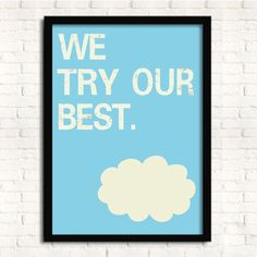 Cuadro marco de madera WE TRY OUR BEST -33x43-