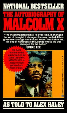 """Autobiography of Malcolm X, 1965 (Grove Press).  Objectors have called this seminal work a """"how-to-manual"""" for crime and decried because of """"anti-white statements"""" present in the book. The book presents the life story of Malcolm Little, also known as Malcolm X, who was a human rights activist and who has been called one of the most influential Americans in recent history."""