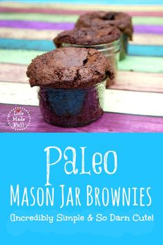 Paleo Mason Jar Brownies – Life Made Full These Paleo Mason Jar Brownies are the perfect *adorable* treat to take on the go, or give as a gift! Paleo Sweets, Paleo Dessert, Dessert Recipes, Jar Recipes, Healthier Desserts, Healthy Snacks, Best Paleo Recipes, Real Food Recipes, Ketogenic Recipes