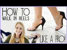 FleurDeForce Shares How To Walk In High Heels Like A Pro | Fleur's Fashi...