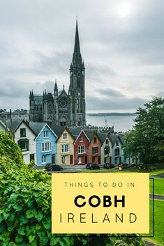Check out one of the most amazing places to see in Ireland. See what the best things to do in Cobh Ireland are, what to do in Cobh including visiting Blarney Castle and Cork Ireland. #cobh #ireland #irelandtravel #traveldestinations #EuropeTravel #irelandvacation #irelandtraveltips
