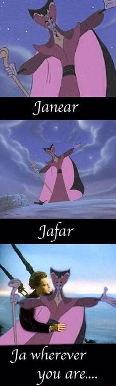 Janear, Jafar, Jawherever you are!!