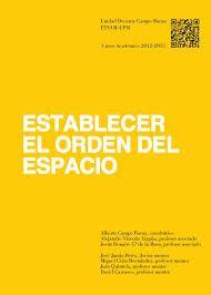 Establecer el orden del espacio : memoria del curso académico 2012-2013. Q 72.012 676