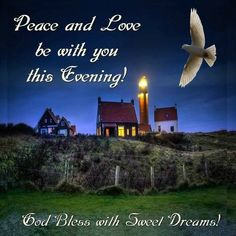 Peace And Love Be With You This Evening