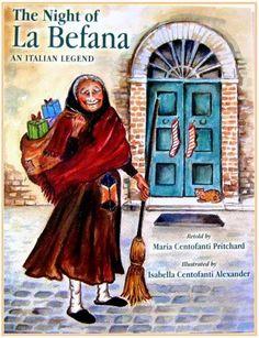 Italophile Book Reviews: The Night of La Befana, An Italian Legend by Maria Centofanti Pritchard, illus. by Isabella Centofanti Alexander