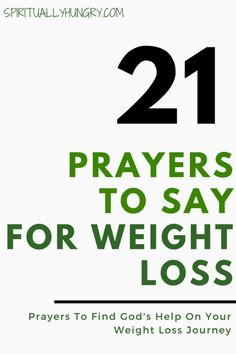 Have you tried everything and still the weight won't come off? How about prayer? We created 21 unique prayers for you to say right now to seek God's guidance power and most importantly love for you. Equip your weight loss journey with these awesome and Diets Plans To Lose Weight, Weight Loss Meals, Weight Loss Challenge, Weight Loss Journey, Weight Loss Tips, Weight Gain, Losing Weight, Reduce Weight, Body Weight