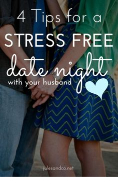Stuck in a date night rut? Try these tips to make a night out with the hubby stress-free and fun!