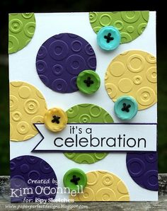 Cute #card! Green. Yellow. Purple. Dots. Buttons. Paper Perfect Designs by Kim O'Connell: PTI