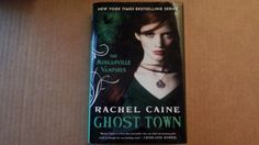 Ghost Town: The Morganville Vampires # 9 by Rachel Caine ~ First Printing…