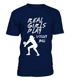Tshirt REAL GIRLS PLAY VOLLEY BALL Limited Edition