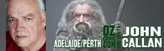 John Callan, Know as Oin in The Hobbit, will be joining us at Perth and Adelaide shows! John joins his Dwarf Brother in Arms Stephen Hunter at both of our shows.