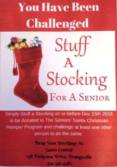 If you are viewing this you have been officially challenged to help us stuff a stocking for a senior...this year are program is attempting to give 553 of our local seniors a stocking with the gifts we also supply....After all everyone loves a stocking. Simply stuff a stocking and drop on or before Dec 20th and challenge at least 1 other person to do the same!!!!!