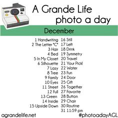 A Grande Life | Photo A Day Challenge {December}