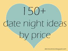 Date night ideas by price.