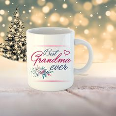 Grandma Mug, Best Grandma ever, Personalized Grandma mug, Perfect gift Grandmother to be Birthday. Promoted to grandma Coffee mug. Grandma Mug, Grandma Gifts, I Shop, Coffee Mugs, Print Design, Messages, Tableware, Birthday