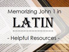 Memorizing John 1 in Latin - Helpful Resources