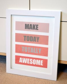 Make today awesome 11 x 14 print- motivational art- office print- don't forget to be awesome- pink and gray print- ombre print