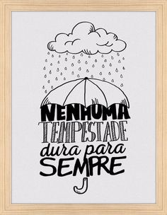 No storm ever lasts forever⚠ Tumblr Wallpaper, Galaxy Wallpaper, Motivational Phrases, Inspirational Quotes, Vintage Frases, Lettering Tutorial, Typography, Positivity, Thoughts