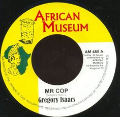 Gregory Isaacs -Mr. Cop - African Museum Records (
