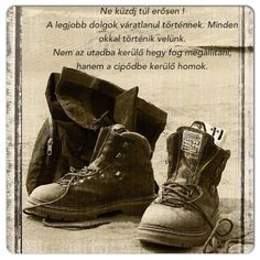 Affirmation Quotes, Hiking Boots, Combat Boots, Life Quotes, Inspirational Quotes, Feelings, Funny, Affirmations, Touch