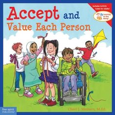 Accept and Value Each Person (Learning to Get Along) by C... https://www.amazon.com/dp/1575422034/ref=cm_sw_r_pi_dp_x_5CCBybWZXWHA2
