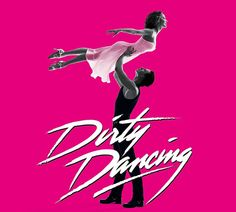 """ORLANDO OPEN DANCE CALL – National Tour of """"DIRTY DANCING: The Classic Story On Stage""""   The Southern Casting Call"""