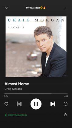 Craig Morgan, Country Playlist, My Favorite Things, My Love, Music, Musica, Musik, Muziek, Music Activities
