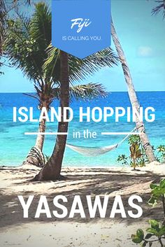 Island hopping through Fiji's Yasawa Islands might sounds like a dream, but it's surprisingly easy to make that dream come true.